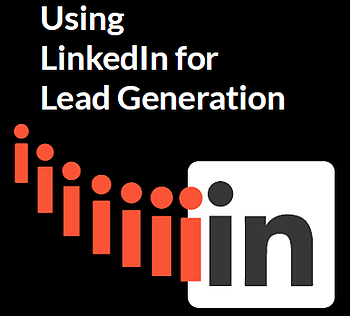 Using LinkedIn for Lead Generation