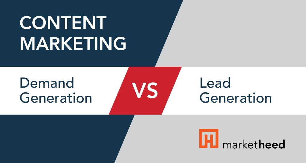 b2b-content-marketing-demand-generation-vs-lead-generation